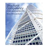 Structural Competency for Architects by Hitchcock Becker; Hollee, 9780415817875