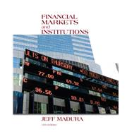Financial Markets and Institutions (with Stock Trak Coupon) by Madura, Jeff, 9781133947875