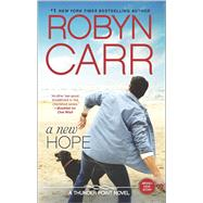 A New Hope by Carr, Robyn, 9780778317876