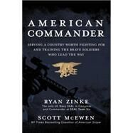 American Commander by Zinke, Ryan; McEwen, Scott (CON), 9780718077877