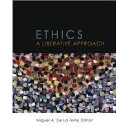Ethics by De LA Torre, Miguel A., 9780800697877
