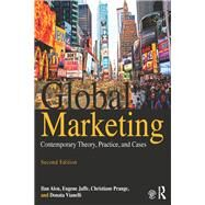 Global Marketing: Contemporary Theory, Practice, and Cases by Alon; Ilan, 9781138807877