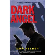 Dark Angel by Felber, Ron, 9780942637878