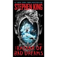 The Bazaar of Bad Dreams Stories by King, Stephen, 9781501127878