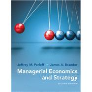 Managerial Economics and Strategy by Perloff, Jeffrey M.; Brander, James A., 9780134167879