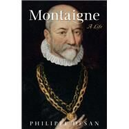 Montaigne by Desan, Philippe; Rendall, Steven; Neal, Lisa, 9780691167879