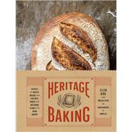 Heritage Baking by King, Ellen; Levin, Amelia (CON); Lee, John, 9781452167879
