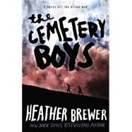 The Cemetery Boys by Brewer, Heather, 9780062307880