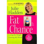 Fat Chance by Hadden, Julie, 9780824947880