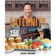 Eaternity by Wrobel, Jason, 9781401947880