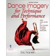 Dance Imagery for Technique and Performance by Franklin, Eric, 9780736067881