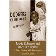 Jackie Robinson and Race in America A Brief History with Documents by Zeiler, Thomas W, 9781457617881