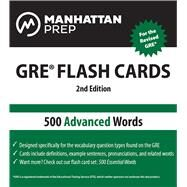 500 Advanced Words: GRE Vocabulary Flash Cards by Unknown, 9781935707882