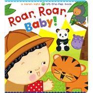 Roar, Roar, Baby! by Katz, Karen; Katz, Karen, 9781481417884