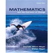 Mathematics and the Currents of Change by Meyer, Rochelle Wilson; Meyer, Walter, 9780536357885