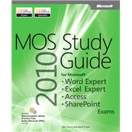 Mos 2010 Study Guide for Microsoft Word Expert, Excel Expert, Access, and Sharepoint at Biggerbooks.com