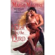 Taken By Laird by Maguire Margo, 9780061667886