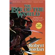 The Eye of the World: The Graphic Novel, Volume Three by Jordan, Robert; Dixon, Chuck; Fiorito, Marcio; Nuguit, Francis, 9780765337887
