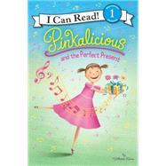 Pinkalicious and the Perfect Present by Kann, Victoria, 9780062187888