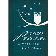 God's Peace When You Can't Sleep by Thomas Nelson Publishers, 9780718037888