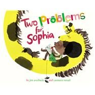 Two Problems for Sophia by Averbeck, Jim; Ismail, Yasmeen, 9781481477888