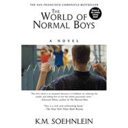 The World of Normal Boys by SOEHNLEIN, K.M., 9781496707888