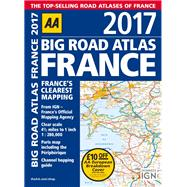 Aa Big Road Atlas 2017 France by Automobile Association (Great Britain), 9780749577889