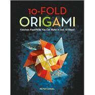 10-fold Origami by Engel, Peter, 9780804847889