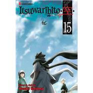 Itsuwaribito 15 by Iinuma, Yuuki; Werry, John, 9781421577890