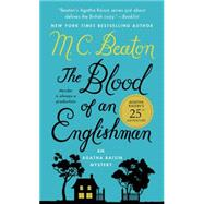 The Blood of an Englishman An Agatha Raisin Mystery by Beaton, M. C., 9781250057891