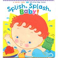 Splish, Splash, Baby! by Katz, Karen; Katz, Karen, 9781481417891