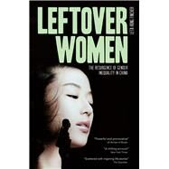 Leftover Women by Hong-fincher, Leta, 9781783607891