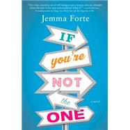 If You're Not the One by Forte, Jemma, 9781492607892