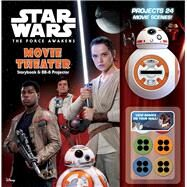 Star Wars: The Force Awakens: Movie Theater Storybook & BB-8 Projector by Harper, Benjamin, 9780794437893