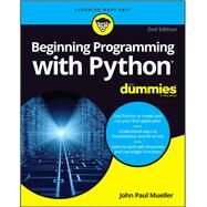 Beginning Programming With Python for Dummies by Mueller, John Paul, 9781119457893