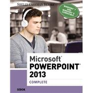 Microsoft PowerPoint 2013 Complete by Sebok, Susan L., 9781285167893