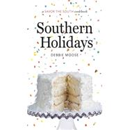 Southern Holidays by Moose, Debbie, 9781469617893