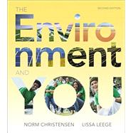 The Environment and You by Christensen, Norm; Leege, Lissa, 9780321957894