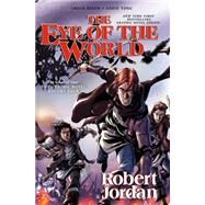 The Eye of the World: The Graphic Novel, Volume Four by Jordan, Robert; Dixon, Chuck; Tong, Andie, 9780765337894