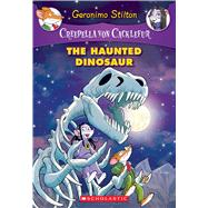 The Haunted Dinosaur (Creepella von Cacklefur #9) A Geronimo Stilton Adventure by Stilton, Geronimo, 9781338087895