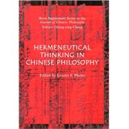 Hermeneutical Thinking in Chinese Philosophy by Pfister, Lauren, 9781405167895