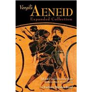 Vergil's Aeneid: Expanded Collection by Boyd, Barbara Weiden, 9780865167896