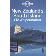 Lonely Planet New Zealand's South Island (Te Waipounamu) by Atkinson, Brett; Bennett, Sarah; Dragicevich, Peter; Rawlings-Way, Charles; Slater, Lee, 9781742207896