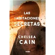 Las habitaciones secretas /The Secret Rooms by Cain, Chelsea, 9786077357896