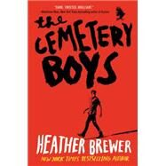 The Cemetery Boys by Brewer, Heather, 9780062307897