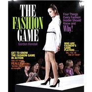 The Fashion Game by Kendall, Gordon, 9780135117897
