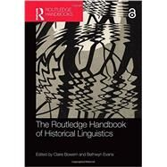 The Routledge Handbook of Historical Linguistics by Bowern; Claire, 9780415527897