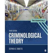 Criminological Theory by Tibbetts, Stephen G., 9781506367897