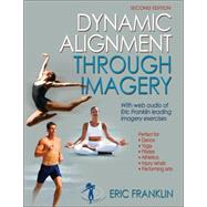 Dynamic Alignment Through Imagery by Franklin, Eric, 9780736067898