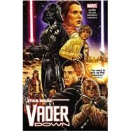 Star Wars: Vader Down by Aaron, Jason; Deodato, Mike, 9780785197898
